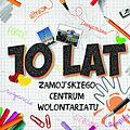 """Broszura """"10 lat Zamojskiego Centrum Wolontariatu"""""""